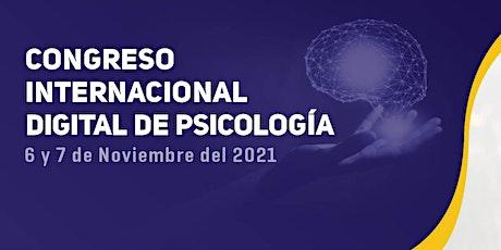 CONGRESO INTERNACIONAL DIGITAL DE PSICOLOGÍA 2021 boletos