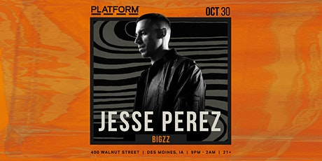 JESSE PEREZ (HALLOWEEN WEEKEND) tickets