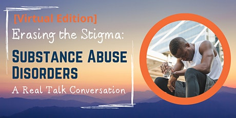 Erasing the Stigma: Substance Abuse Disorders tickets