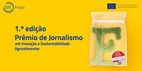Cerimónia: Prémios de Jornalismo Inovação e Sustentabilidade Agroalimentar tickets