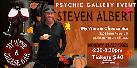 Steve Albert: Psychic Gallery Event - My Wine and Cheese tickets