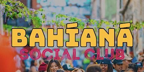 Bahiana Social Club at Zanzi in Oakland! tickets