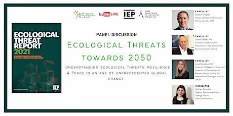 Ecological Threats towards 2050 tickets