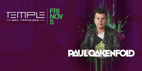 Paul Oakenfold at Temple SF tickets