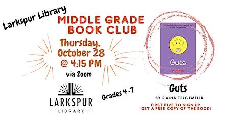 Larkspur Library - Middle Grade Book Club: Guts by Raina Telgemeier tickets