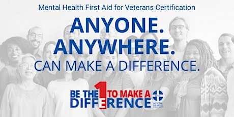Mental Health First Aid for Veterans Certification Training tickets
