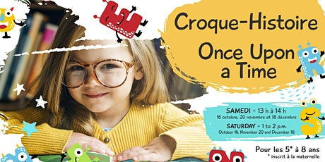 Croque-histoire / Once Upon a Time billets