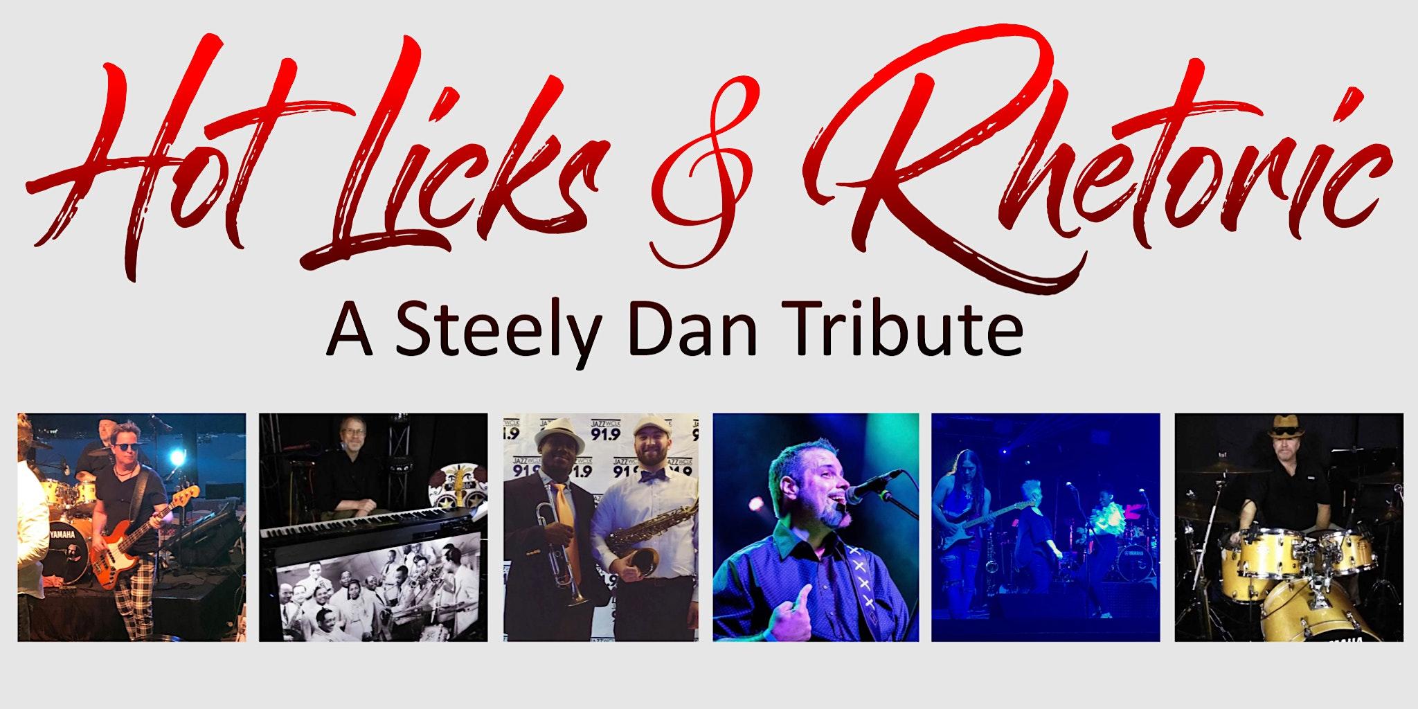 Hot Licks & Rhetoric: A Steely Dan Tribute