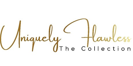 Uniquely Flawless the Collection Launch Party tickets