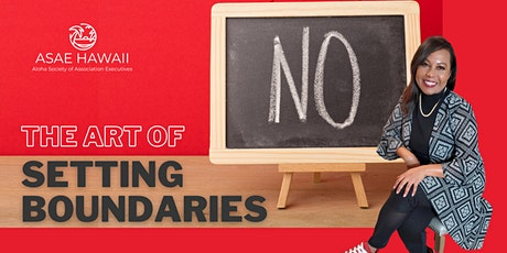 ASAE Presents: The Art of Setting Boundaries tickets