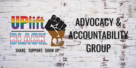 UPlift Black Advocacy and Accountability Council tickets