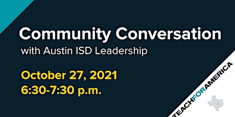 Community Conversation with AISD tickets