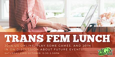 Trans Fem Lunch October Online tickets