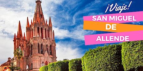 San Miguel de Allende tickets