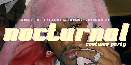 NOCTURNAL: COSTUME PARTY tickets