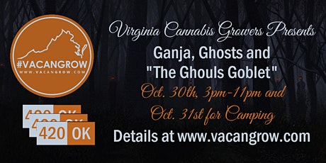 """Ganja, Ghosts and """"The Ghouls Goblet"""" tickets"""