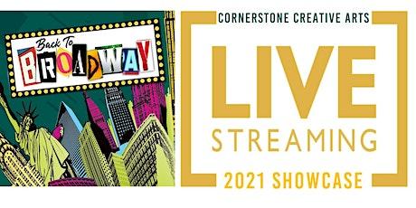 Creative Arts 2021 Back to Broadway Showcase - LIVE Stream tickets