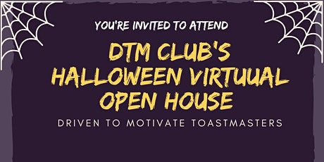 DTM Toastmasters Club  Halloween Theme Virtual  Open House! Tickets