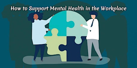 October Conversation: How to Support Mental Wellness in the Workplace tickets