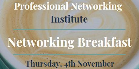 Professional Networking Institute - Networking Breakfast - November tickets