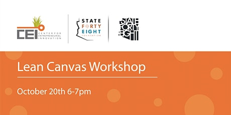 Lean Canvas Workshop hosted by the Center for Entrepreneurial Innovation tickets