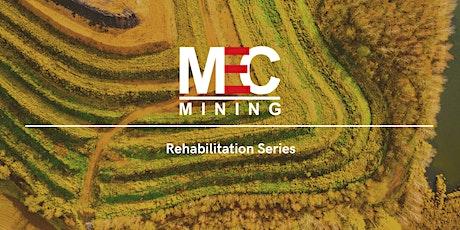 Rehabilitation Series Part 2 – Effective Mine Rehabilitation  (In-person) tickets