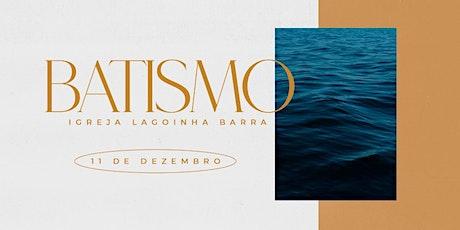 Batismo Lagoinha Barra 2021 ingressos