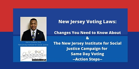 Voting Law Changes in NJ and the Campaign for Same Day Registration tickets