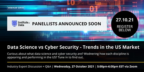 Data Science vs Cyber Security - Trends in the US Market 27 October 2021 tickets