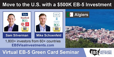 Algiers EB-5 American Green Card Virtual Seminar tickets