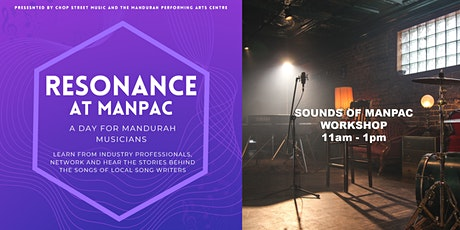 Resonance Sessions - Sounds of ManPAC Workshop tickets