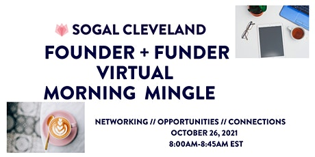 SoGal Cleveland Founder + Funders Virtual Morning Mingle tickets