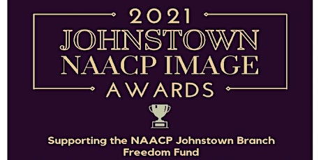 2021 Johnstown NAACP Image Awards tickets