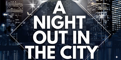 A Night Out In The City tickets