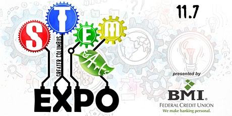 Columbus STEM & Arts Expo  Registration (Noon-6PM) Pres by BMI Credit Union tickets
