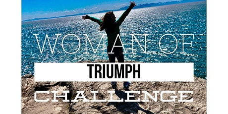 Woman of Triumph 5 Day Challenge tickets