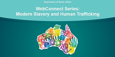 WebConnect Series: Modern Slavery and Human Trafficking tickets