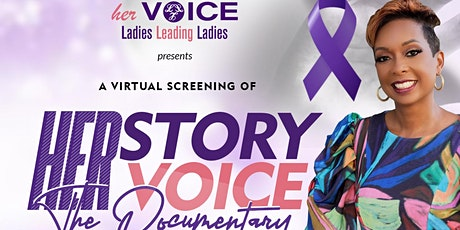 Her Story Her VOICE The Documentary Virtual Screening tickets