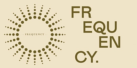 Frequency - Refining the Subtlety - a 4 week Journey tickets