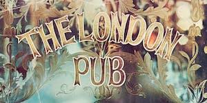 The London Pub - Paddington Sunday 21st February