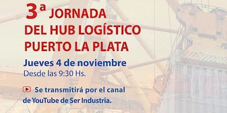 3ª  Jornada del Hub Logístico Puerto La Plata entradas