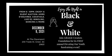 Enjoy The Night In Black & White- Elevating Our Youth Fundraising Event! tickets