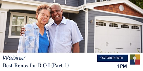 Downsizing Webinar:  Best Renos for R.O.I (Return on Investment) - Part 1 tickets