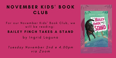 November Kids' Book Club - BAILEY FINCH TAKES A STAND tickets