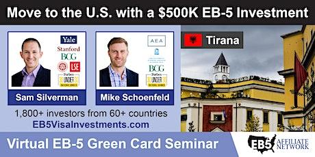 Tirana EB-5 American Green Card Virtual Seminar boletos