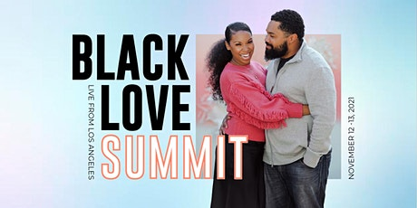 2021 Black Love Summit tickets