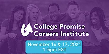 College Promise Careers Institute 2021 tickets