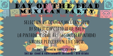 DAY OF THE DEAD MEXICAN PARTY tickets