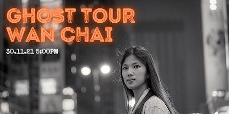 Ghost Tour of Wan Chai billets