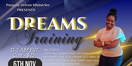 Dreams Prophetic Training tickets